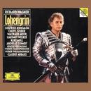 Wagner: Lohengrin/Konzertvereinigung Wiener Staatsopernchor, Wiener Philharmoniker, Claudio Abbado