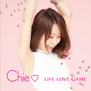 LIFE LOVE GAME/chie