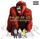 N.E.R.D/SEEING SOUND/N.E.R.D