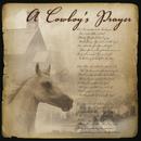 A Cowboy's Prayer/Jim Hendricks