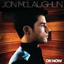 OK Now/Jon McLaughlin
