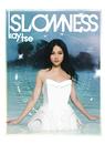 Slowness/Kay Tse