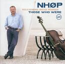 Those Who Were/Niels-Henning Ørsted Pedersen