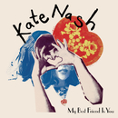 My Best Friend Is You (Japanese Version)/Kate Nash