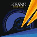 ナイト・トレイン/Keane