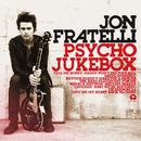 Psycho Jukebox (Deluxe Edition)/Jon Fratelli