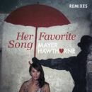 Her Favorite Song (Remixes)/Mayer Hawthorne