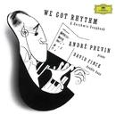 Gershwin: We got Rhythm - A Gershwin Songbook/André Previn, David Finck