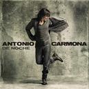 De Noche/Antonio Carmona