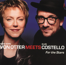For The Stars/Anne Sofie von Otter, Elvis Costello