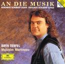 Schubert: An die Musik/Bryn Terfel, Malcolm Martineau