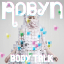 Body Talk/Robyn