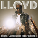 Girls Around The World (feat. Lil Wayne)/Lloyd
