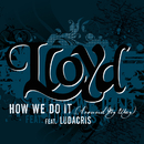 "How We Do It ""Around My Way"" (feat. Ludacris)/Lloyd"