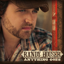 Anything Goes/Randy Houser