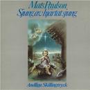 Sjung av hjärtat sjung/Mats Paulson