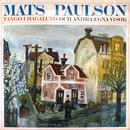 Tango i Hagalund och andra egna visor/Mats Paulson