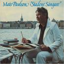 Stadens sångare/Mats Paulson