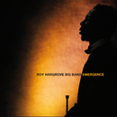 Emergence/Roy Hargrove Big Band