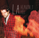 Heavenly Hell/L.A.