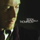 Bella/Teddy Thompson