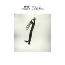 1989 - The Best Of Power Of Dreams/Power Of Dreams