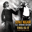 This Is It/Sonu Nigam, Jermaine Jackson