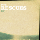 The Rescues EP/The Rescues