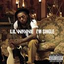 I'm Single/Lil Wayne