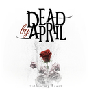 Within My Heart/Dead by April