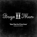 More Than You'll Ever Know/Boyz II Men