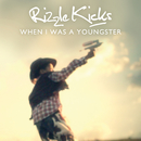 When I Was A Youngster/Rizzle Kicks