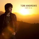 Carry Me On/Tom Andrews