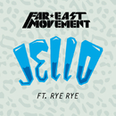 Jello (feat. Rye Rye)/Far East Movement
