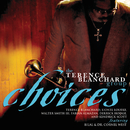 Choices/Terence Blanchard