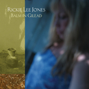 Balm in Gilead/Rickie Lee Jones