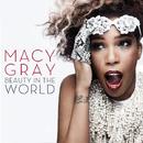 ビューティ・イン・ザ・ワールド/Macy Gray