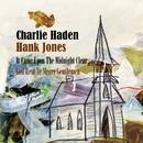 It Came Upon The Midnight Clear / God Rest Ye Merry Gentlemen/Charlie Haden, Hank Jones