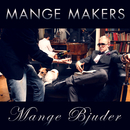 Mange bjuder/Mange Makers