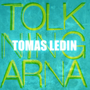 Tolkningarna/Tomas Ledin