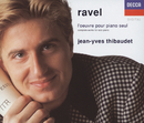 Ravel: Complete Works for Solo Piano/Jean-Yves Thibaudet
