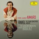 Ravel: The Piano Concertos; Miroirs/Pierre-Laurent Aimard, The Cleveland Orchestra, Pierre Boulez