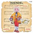 Haendel Raconté Aux Enfants (Petit Menestrel)/Anthony Bernard, London Chamber Orchestra, Georges Descrieres