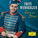 ヴンダーリヒ/ライヴ・オン・ステージ/Fritz Wunderlich