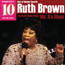 Ms. B's Blues: Essential Recordings/Ruth Brown