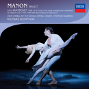 Massenet: Manon/Orchestra of the Royal Opera House, Covent Garden, Richard Bonynge