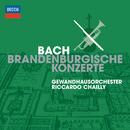 Bach: Brandenburg Concertos/Gewandhausorchester Leipzig, Riccardo Chailly