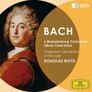 Bach, J.S.: 6 Brandenburg Concertos; Oboe Concertos/Chamber Orchestra Of Europe, Douglas Boyd