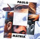 Mátria/Paulo De Carvalho