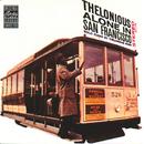 アローン・イン・サンフランシスコ+1/Thelonious Monk